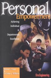 Personal Empowerment: Achieving Individual and Departmental Excellence