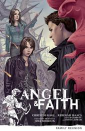 Angel & Faith Volume 3: Family Reunion: Volume 3: Family Reunion