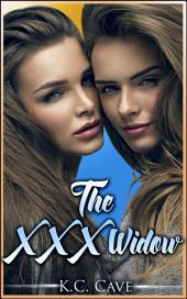 "The XXX Widow: Book 3 of ""Junie Makes Michael"""