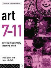 Art 7-11: Developing Primary Teaching Skills