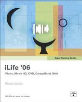 Apple Training Series: iLife 06