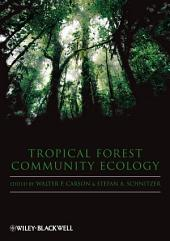 Tropical Forest Community Ecology