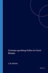 German-speaking Exiles in Great Britain: Volume 3
