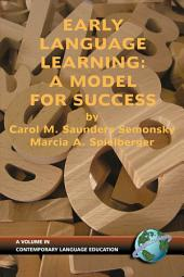 Early Language Learning: A Model for Success