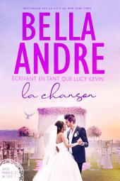 La Chanson (Quatre mariages et un fiasco - 3): The Wedding Song French Edition
