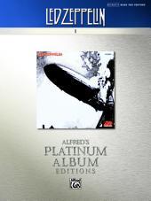 Led Zeppelin - I Platinum Bass Guitar: Authentic Bass TAB