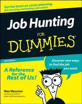 Job Hunting For Dummies: Edition 2