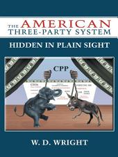 The American Three-Party System: Hidden in Plain Sight