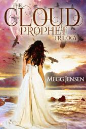Cloud Prophet Trilogy