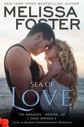 Sea of Love (Love in Bloom: The Bradens, Book 4) Contemporary Romance