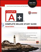 CompTIA A+ Complete Deluxe Study Guide Recommended Courseware: Exams 220-801 and 220-802, Edition 2