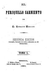 El Periquillo Sarniento: Volúmenes 1-2