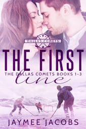 The First Line: The Dallas Comets