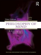 Philosophy of Mind: A Contemporary Introduction, Edition 3