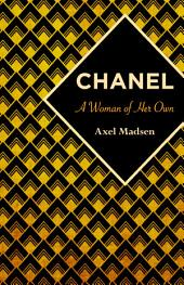 Chanel: A Woman of Her Own