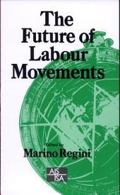 The Future of Labour Movements