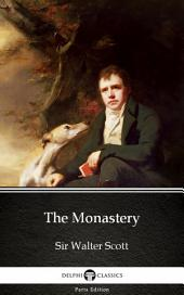The Monastery by Sir Walter Scott (Illustrated)