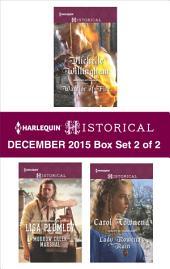 Harlequin Historical December 2015 - Box Set 2 of 2: Warrior of Fire\Morrow Creek Marshal\Lady Rowena's Ruin