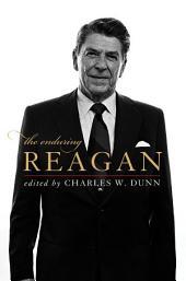 The Enduring Reagan