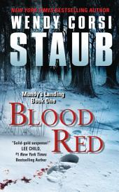 Blood Red: Mundy's Landing Book One