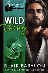 Wild Thing: Rock Stars in Disguise: Xan, Book 2