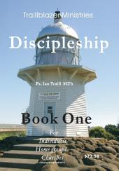 Discipleship Booklet One