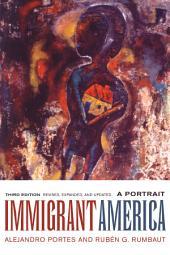 Immigrant America: A Portrait, Edition 3