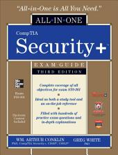 CompTIA Security+ All-in-One Exam Guide (Exam SY0-301), 3rd Edition: Edition 3