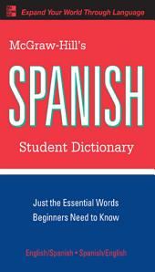 McGraw-Hill's Spanish Student Dictionary: Edition 2