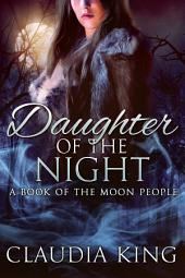 Daughter of the Night - A Book of The Moon People