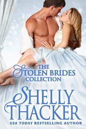 Stolen Brides Series Medieval Romance Boxed Set: Three Full-Length Sexy Historical Romance Novels