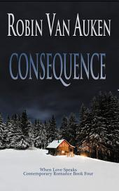 Consequence: Secrets of Eaton: When Love Speaks Series