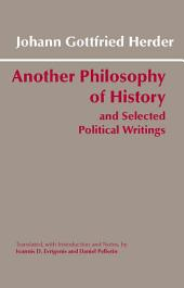 Another Philosophy of History and Selected Political Writings