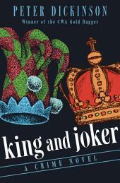 King and Joker: A Crime Novel