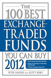 The 100 Best Exchange-Traded Funds You Can Buy 2012