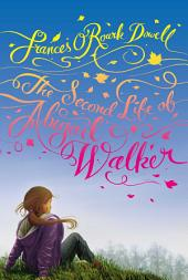 The Second Life of Abigail Walker