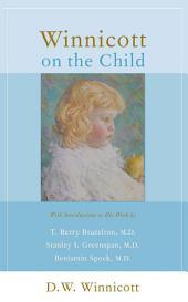 Winnicott On The Child