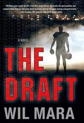The Draft: A NFL Novel