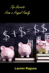 Top Secrets From a Frugal Family