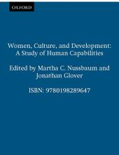 Women, Culture, and Development : A Study of Human Capabilities: A Study of Human Capabilities