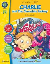 Charlie and the Chocolate Factory - Literature Kit Gr. 3-4