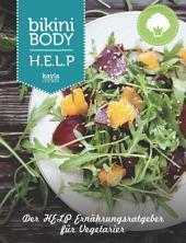 Der HELP Ernährungsratgeber für Vegetarier