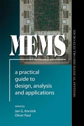 MEMS: A Practical Guide to Design, Analysis and Applications