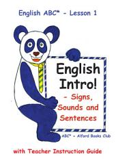 English ABC - Lesson 1 Sounds, Signs and Sentences: Alford Books Club - Free English