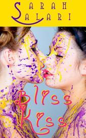 Bliss Kiss: The Adventures of Jaz Jimínez 1