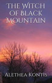 The Witch of Black Mountain: A Short Story