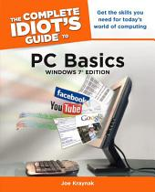 The Complete Idiot's Guide to PC Basics, Windows 7 Edition