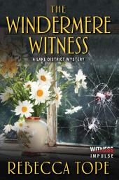 The Windermere Witness: A Lake District Mystery