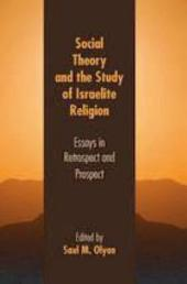 Social Theory and the Study of Israelite Religion