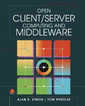 Open Client/Server Computing and Middleware